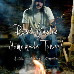 Cover of Ross Ainslie's Homemade Tunes